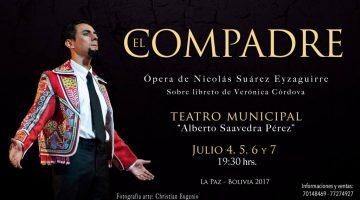 Ópera El Compadre – Teatro Municipal Alberto Saavedra Pérez