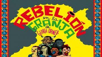 Rebelión en la Granja – Teatro Municipal Alberto Saavedra Pérez