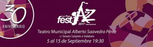 Festijazz 2017 en La Paz