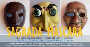 Exposición Sagrada Máscara – Espacio Simón I. Patiño