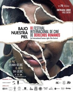 Festival Internacional Bajo Nuestra Piel – Cinemateca Boliviana