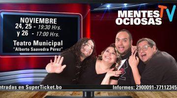 Mentes Ociosas Tv – Teatro Municipal Alberto Saavedra Pérez
