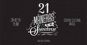 21 Maneras de no Suicidarse – Centro Cultural Brasil Bolivia