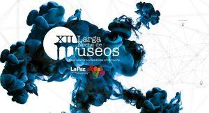 Larga Noche de Museos 2018 en La Paz