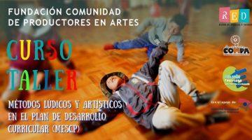 Taller Métodos Lúdicos y Artísticos en el Plan de Desarrollo Curricular – Fundación Compa