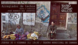 Arreglador de Techos – Teatro de Cámara