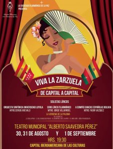 Viva la Zarzuela 2018 – Teatro Municipal Alberto Saavedra Pérez