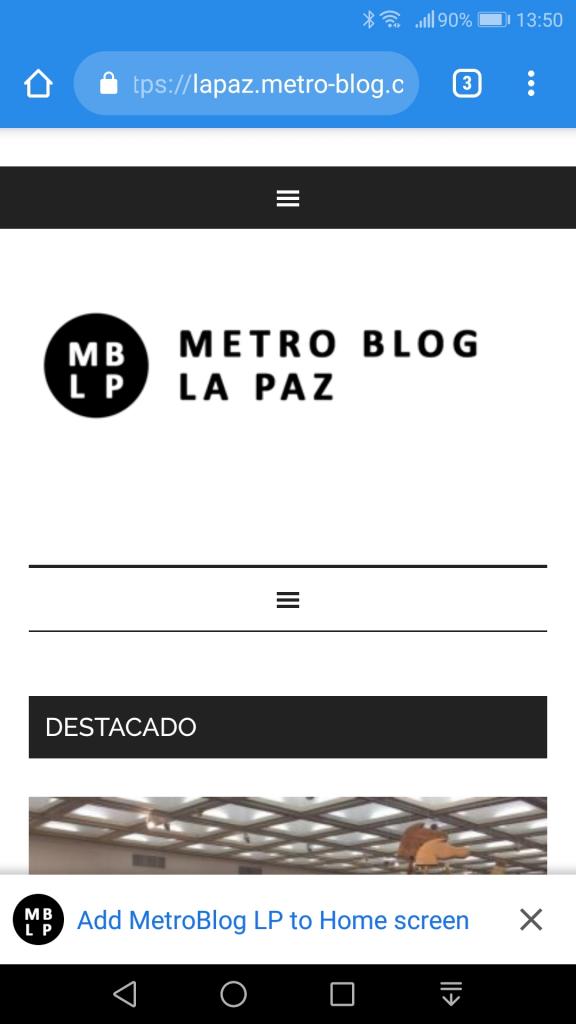 La página web del MetroBlog de La Paz en el navegador Chrome de un teléfono inteligente